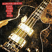 Play That Rock n' Roll by Supersuckers