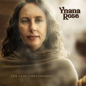 Tea Leaf Confessions by Ynana Rose