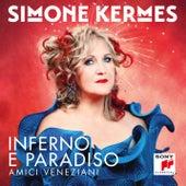 Inferno e Paradiso de Simone Kermes