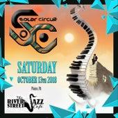 Live at River Street Jazz Cafe (October 13th, 2018) von Solar Circuit