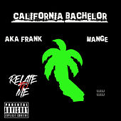 Relate to Me von California Bachelor