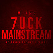 7uck Mainstream de M.Zhe