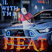 JL With the Heat, Vol.1, Pt. 1 de Jlbeatz