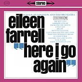 Eileen Farrell - Here I Go Again (Remastered) by Eileen Farrell