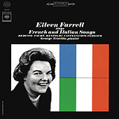 Eileen Farrell Sings French and Italian Songs (Remastered) de Eileen Farrell