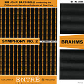 Brahms: Symphony No. 2 - Schubert: Symphony No. 4 & Fünf Deutsche Tänze mit 7 Trios de Sir John Barbirolli