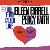 Eileen Farrell - This Fling Called Love (Remastered) de Eileen Farrell