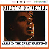 Eileen Farrell -  Arias in the Great Tradition de Eileen Farrell