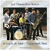 La leçon de twist / Peppermint Twist (All Tracks Remastered) by Les Chaussettes Noires