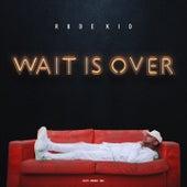 Wait Is Over de Rude Kid