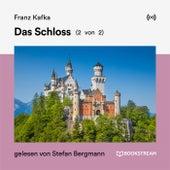 Das Schloss (2 von 2) von Bookstream Hörbücher