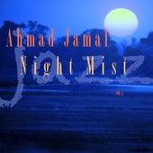 Night Mist by Ahmad Jamal