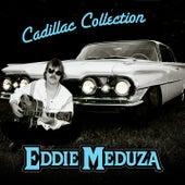 Cadillac Collection by Eddie Meduza