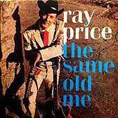 The Same Old Me von Ray Price
