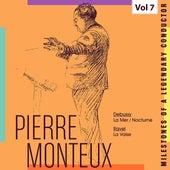 Milestones of a Legendary Conductor: Pierre Monteux, Vol. 7 de Pierre Monteux
