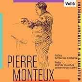 Milestones of a Legendary Conductor: Pierre Monteux, Vol. 6 by Pierre Monteux