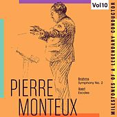 Milestones of a Legendary Conductor: Pierre Monteux, Vol. 10 by Pierre Monteux