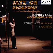 Milestones of Jazz Legends - Jazz on Broadway, Vol. 10 by Oscar Peterson