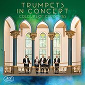 Colours of Christmas de Trumpets in Concert