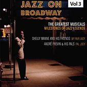 Milestones of Jazz Legends - Jazz on Broadway, Vol. 3 by Shelly Manne