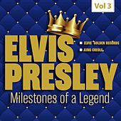 Milestones of a Legend - Elvis Presley, Vol. 3 by Elvis Presley