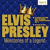 Milestones of a Legend - Elvis Presley, Vol. 5 de Elvis Presley