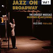 Milestones of Jazz Legends - Jazz on Broadway, Vol. 1 by Miles Davis