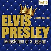 Milestones of a Legend - Elvis Presley, Vol. 10 by Elvis Presley