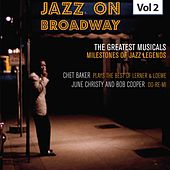 Milestones of Jazz Legends - Jazz on Broadway, Vol. 2 by Chet Baker