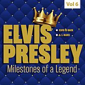 Milestones of a Legend - Elvis Presley, Vol. 6 by Elvis Presley
