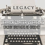 Legacy (Jackin Brothers Re-Groove) by Derrick Carter