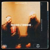Mood // Doom de Social Club Misfits