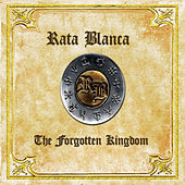 The forgotten Kingdom by Rata Blanca