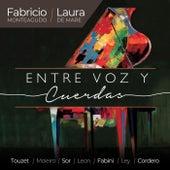 Entre Voz y Cuerdas von Fabricio Monteagudo