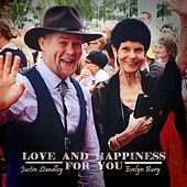 Love and Happiness for You by Justin Standley