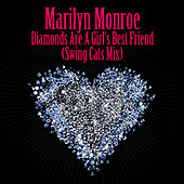 Diamonds Are A Girl's Best Friend (Swing Cats Mix) - As Heard in the film Burlesque von Marilyn Monroe