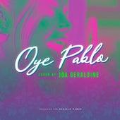 Oye Pablo (Cover) von Joa Geraldine