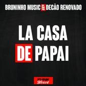 La Casa de Papai de Bruninho Music