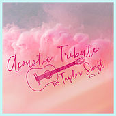 Acoustic Tribute to Taylor Swift, Vol. 2 (Instrumental) de Guitar Tribute Players