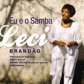 Eu e o Samba de Leci Brandão