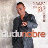 O Samba Aqui Já Esquentou de Dudu Nobre