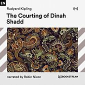 The Courting of Dinah Shadd von Bookstream Audiobooks