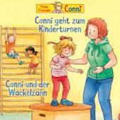 Conni geht zum Kinderturnen / Conni und der Wackelzahn von Conni