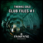 Club Files #1 by Thomas Gold