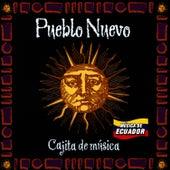 Música de Ecuador: Cajita de Música de Pueblo Nuevo