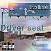 Driver Seat de Bruce Buddah