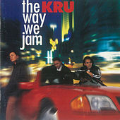 The Way We Jam de Kru
