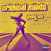 Criminal minds by Young Ace