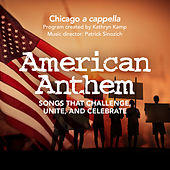 American Anthem de Chicago A Cappella