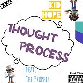 Thought Process by Kid Hope
